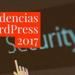 Tendencias WordPress para 2017