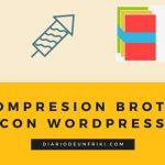 Compresión brotli con WordPress