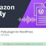 Haz que tu blog se convierta en un podcast – WordPress Amazon Polly